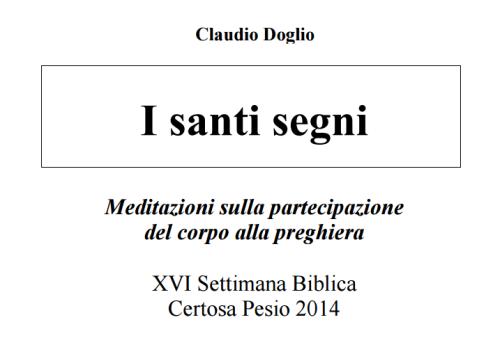 www.symbolon.net I santi segni-Settimana Biblica Certosa 2015.pdf