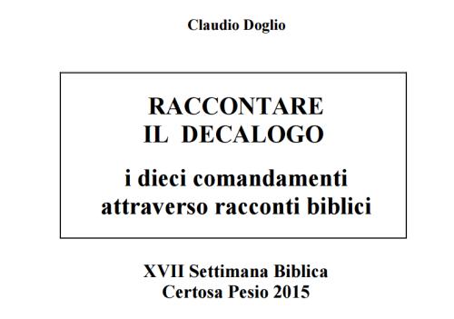 www.symbolon.net Settimana Biblica 2015-Raccontare il decalogo.pdf